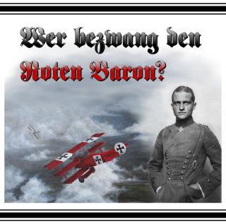 Wer bezwang den Roten Baron? (Siegfried Missalla)