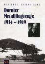 Dornier Metallflugzeuge 1914-1919 (Michael Schmeelke)