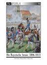 Die Bayerische Armee 1806-1813 (Gärtner / Stein /...
