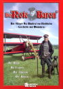 Der Rote Baron-Das Flieger-Ass Manfred von Richthofen ?...