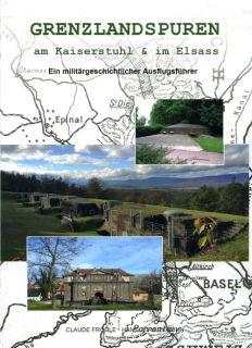 Grenzlandspuren am Kaiserstuhl & im Elsass (C. Fröhle / H.J. Kühn)