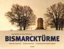 Bismarcktürme - Architektur - Geschichte -...