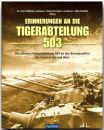 Erinnerung an die Tigerabteilung 503 - Die schwere...