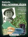 Deutsche Fallschirmjäger - Uniformen und...