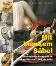 Mit blankem Säbel (Dr. M. Christian Ortner, Erich...