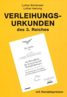 Katalog der Verleihungsurkunden des 3. Reiches (Lothar Bichlmaier/Lothar Hartung)