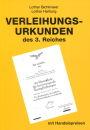 Katalog der Verleihungsurkunden des 3. Reiches (Lothar...