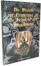 Die Medaille zur Erinnerung an die Heimkehr des...