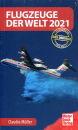Flugzeuge der Welt 2021 - Das Original (Claudio Müller)