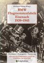 BMW Flugmotorenfabrik Eisenach 1939-1945 (Hälbig)