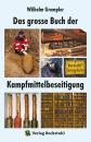 Das große Buch der Kampfmittelbeseitigung (W....