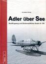 Adler über See - Bordflugzeug und...