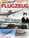 Flugzeug Classic - Das Magazin für Luftfahrt,...
