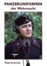 Panzeruniformen der Wehrmacht (Wade Krawczyk)