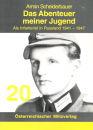 Das Abenteuer meiner Jugend - Als Infanterist in Russland...