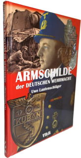 Armschilde der Deutschen Wehrmacht (Uwe Lautenschläger)