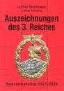 Auszeichnungen des 3. Reiches - Spezialkatalog 2021/2022...