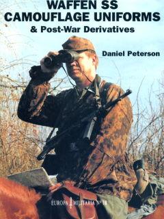 Waffen SS Camouflage Uniforms & Post-War Derivatives (D. Peterson)