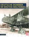 Deutsche Bomber im Ersten Weltkrieg (Jörg Mückler)