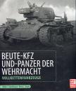 Beute-Kfz und Panzer der Wehrmacht - Vollkettenfahrzeuge...