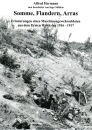Somme, Flandern, Arras - Erinnerungen eines...