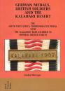 German Medals, British Soldiers and the Kalahari...