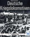 Deutsche Kriegslokomotiven - 1939 bis 1945 (Alfred B....