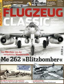 Flugzeug Classic - Das Magazin für Luftfahrt, Zeitgeschichte und Oldtimer - Ausgabe 6/2018