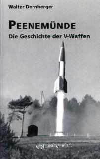 Peenemünde - Die Geschichte der V-Waffen (Dornberger)