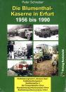 BLUMENTHAL-KASERNE in Erfurt 1956 bis1990 (Peter Schreiber)