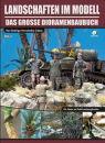 Landschaften im Modell - Teil 2: Natur in allen Details...