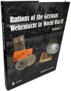 Rations of the German Wehrmacht in WW2 - Vol. 2 (J. Pool)