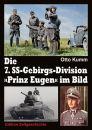 Die 7. SS-Gebirgs-Division ?Prinz Eugen? im Bild (Otto Kumm)