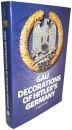 Gau Decorations of Hitlers Germany (Craig Gottlieb)