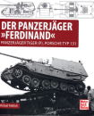 Der Panzerjäger Ferdinand - Panzerjäger Tiger...