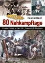 80 Nahkampftage - Kradschütze in der...