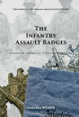The Infantry Assault Badges - (Sascha Weber)