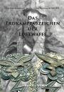 Das Erdkampfabzeichen der Luftwaffe - (Sascha Weber) - 3....