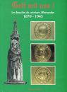 Gott mit uns! - Deutsche Koppelschlösser 1870-1945...