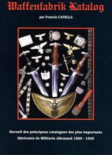 Waffenfabrik Katalog - Reprint der Verkaufskataloge der Blankwaffenhersteller (Francis Catella)