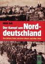 Der Kampf um Norddeutschland - Das bittere Ende zwischen...