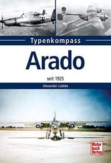 Typenkompass Arado - seit 1925 (Alexander Lüdeke)