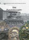 Die Panzerkampfabzeichen der Wehrmacht (Sascha Weber...