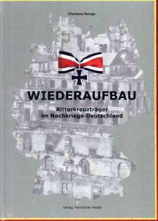 Wiederaufbau - Ritterkreuzträger im Nachkriegsdeutschland (C. Range)