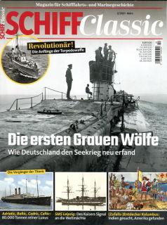 Schiff Classic - Das Magazin für Schifffahrts- und Marinegeschichte - Ausgabe 2/2021