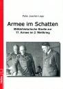Armee im Schatten - Militärhistorische Studie zur...