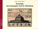 Kronstadt, das Festungstor nach St. Petersburg (Inge und...