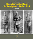 Das deutsche Heer in Feldgrau 1907-1918 - Fotoband...