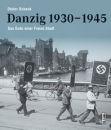 Danzig 1930-1945 (Dieter Schenk)