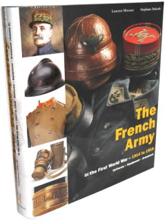 The French Army from1914 to 1918 - Vol. 2 (Laurent Mirouze, Stéphane Dekerle)